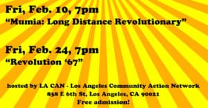 """""""Mumia: Long Distance Revolutionary"""" - Free Movie Nights @ Los Angeles Community Action Network 