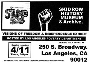 Visions of Freedom and Independence @ Skid Row History Museum & Archive | Los Angeles | California | United States