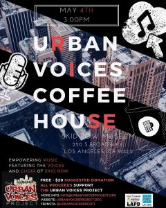 Urban Voices Project's Coffeehouse! @ Skid Row History Museum & Archive | Los Angeles | California | United States