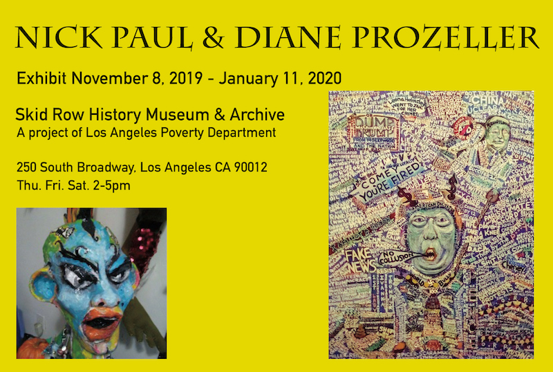Nick Paul & Diane Prozeller - exhibit @ Skid Row History Musuem and Archive | Los Angeles | California | United States