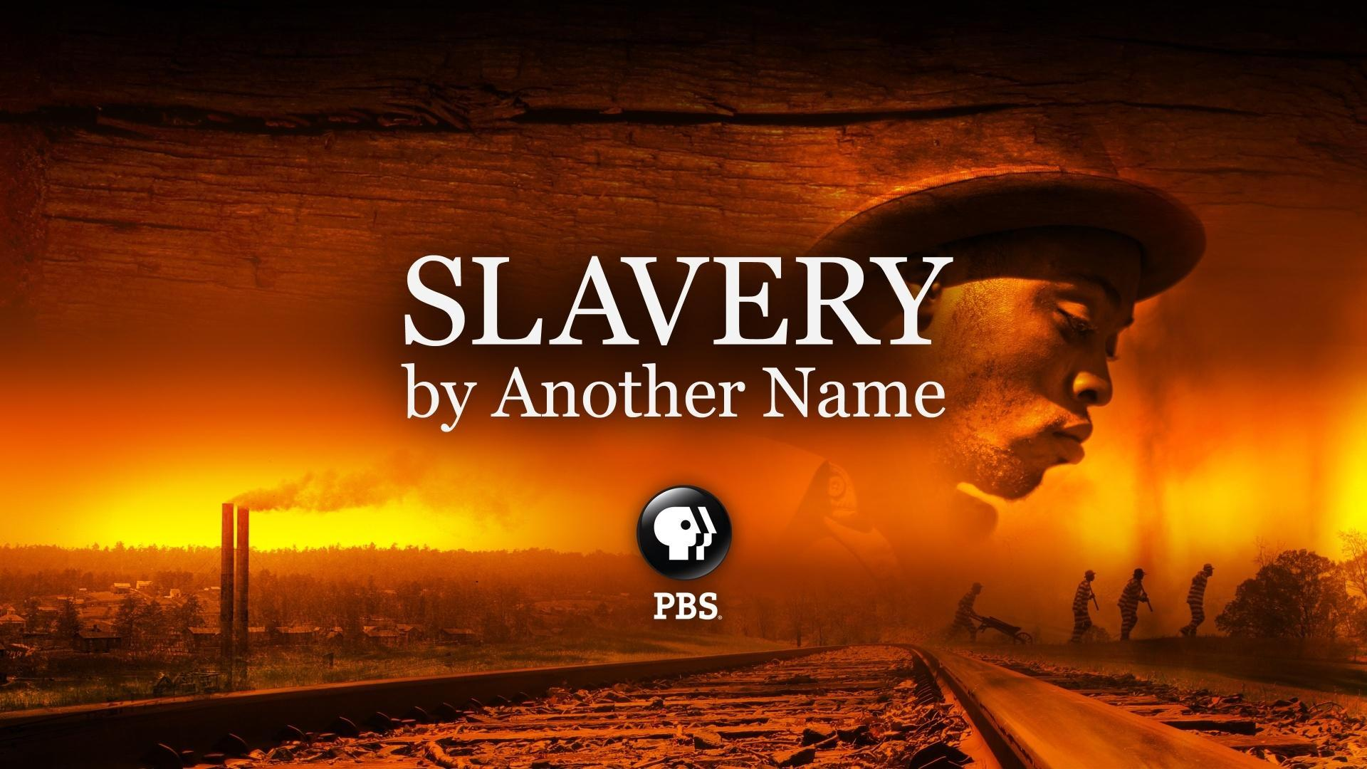 Slavery By Another Name  2/7/20